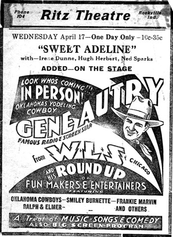 In person at the Ritz Theater in Rockville, Indiana, April 17, 1935--Gene Autry.