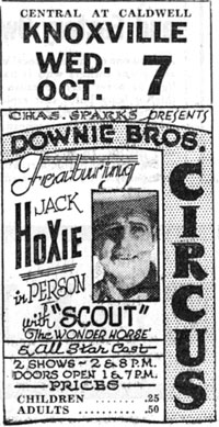 In person ad for Jack Hoxie at the Downie Bros. Circus in Knoxville, TN, October 7, 1936.