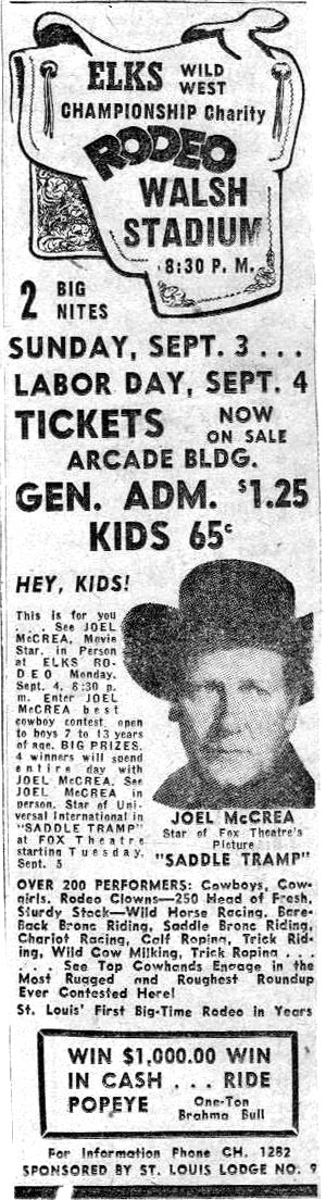 Ad for Elks Championship Rodeo with persoanl appearance by Joel McCrea in St. Louis, MO, 1950.