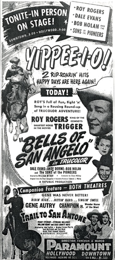 Ad for in person appearance of Roy Rogers, Dale Evans, Bob Nolan and the Sons of the Pioneers in Hollywood, CA, 1947.