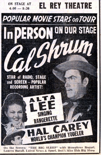 Cal Shrum's show at the El Rey in Albuquerque, New Mexico, on January 1, 1947. Cal was filming several never-released or never-completed B-westerns in Albuquerque at the time.