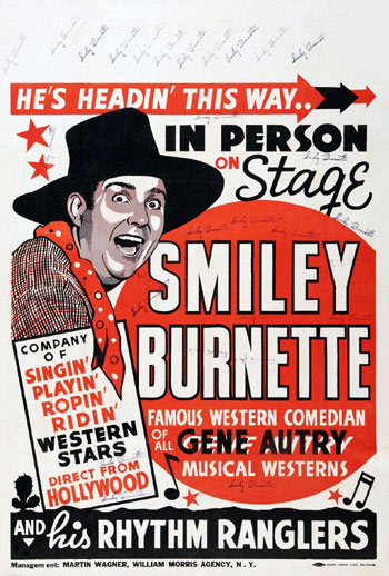 A standard pre-WWII personal appearance poster for Smiley Burnette...signed many times for Glenn Mueller.