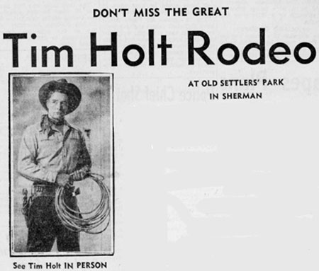 Tim Holt- Mid-'40s, Sherman, Texas.