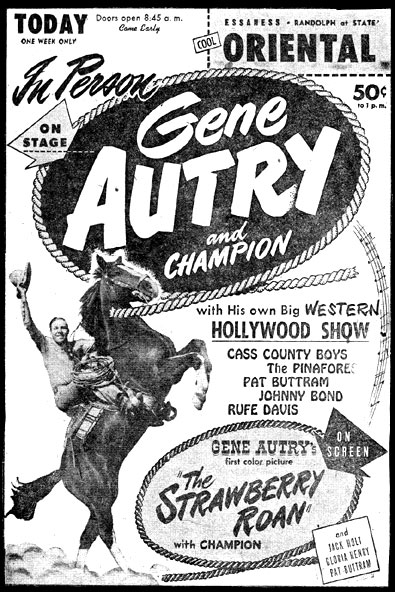 "Newspaper ad for ""In Person, Gene Autry and Champion"". On screen, ""The Strawberry Roan"". (Courtesy Billy Holcomb.)"