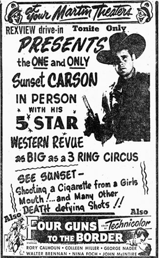 Personal appearance ad for the Rexview Drive-in in Columbus, Georgia in 1954. The one and only Sunset Carson with his 5 Star Western Revue.