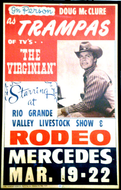 "Personal appearance poster. Doug McClure as Trampas of TV's ""The Virginian"" in Mercedes, TX."