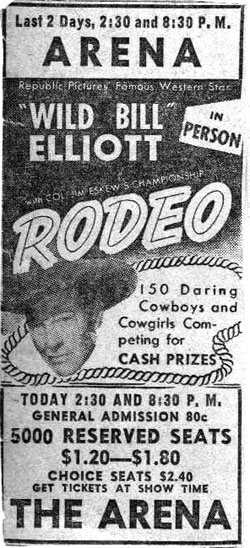 Wild Bill Elliott in person at a rodeo.