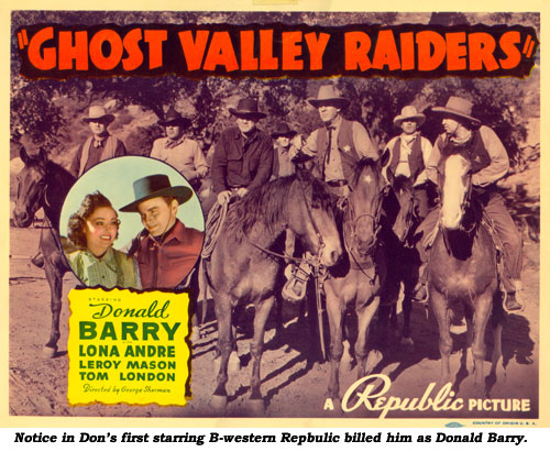 Notice in Don's first starring B-western Republic billed him as Donald Barry.