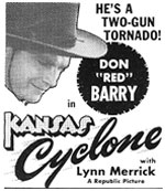 "Newspaper ad for ""Kansas Cyclone"" starring Don Barry."