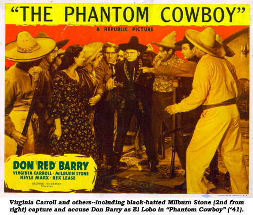 "Virginia Carroll and others--including black-hatted Milburn Stone (2nd from right) capture and accuse Don Barry as El Lobo in ""Phantom Cowboy"" ('41)."