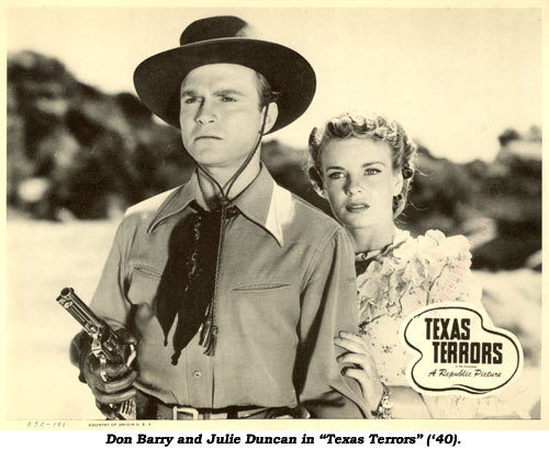 "Don Barry and Julie Duncan in ""Texas Terrors"" ('40)."