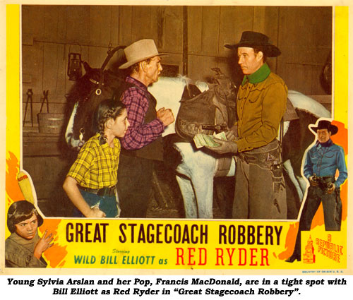 "Young Sylvia Arslan and her Pop, Francis MacDonald, are in a tight spot with Bill Elliott as Red Ryder in ""Great Stagecoach Robbery""."