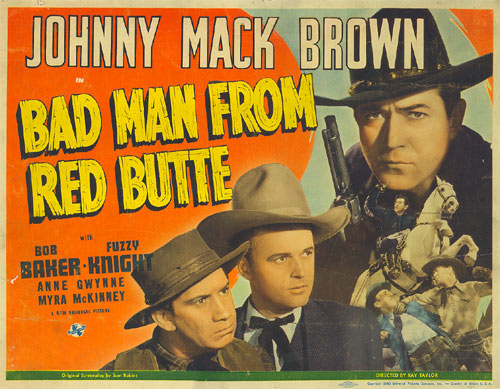 "Title card from ""Badman from Red Butte"" starring Johnny Mack Brown and Bob Baker."