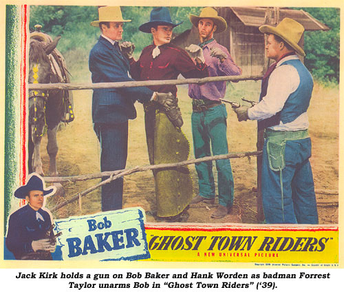 "Jack Kirk holds a gun on Bob Baker and Hank Worden as badman Forrest Taylor unarms Bob in ""Ghost Town Riders"" ('39)."
