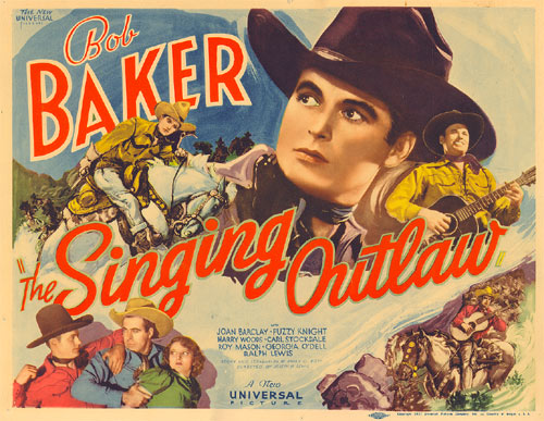 "Title card for ""Singing Outlaw"" starring Bob Baker."