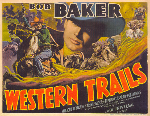 "Title card for ""Western Trails"" starring Bob Baker."