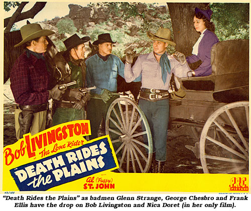 """Death Rides the Plains"" as badmen Glenn Strange, George Chesbro and Frank Ellis have the drop on Bob Livingston and Nica Dorset (in her only film)."