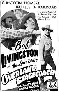 "Newspaper ad for ""Overland Stagecoach"" starring Bob Livingston."