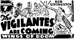"Newspaper ad for ""The Vigilantes are Coming"" starring Bob Livingston."