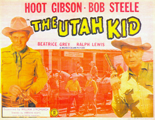 "Title card for ""The Utah Kid"" with Bob Steele and Hoot Gibson."