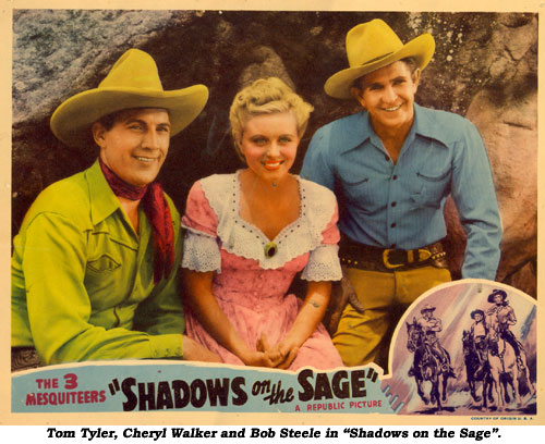 "Tom Tyler, Cheryl Walker and Bob Steele in ""Shadows on the Sage""."