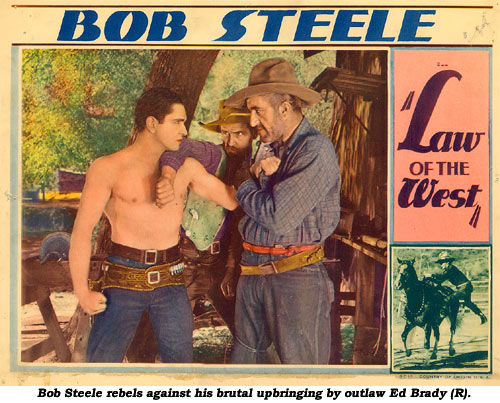 Bob Steele rebels against his brutal upbringing by outlaw Ed Brady (R).