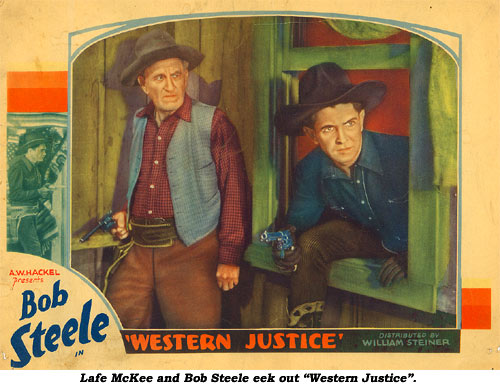 "Lafe McKee and Bob Steele eek out ""Western Justice""."