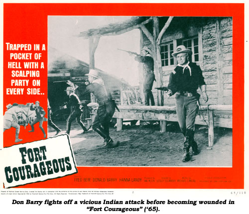 "Don Barry fights off a vicious Indian attack before becoming wounded in ""Fort Corageous"" ('65)."