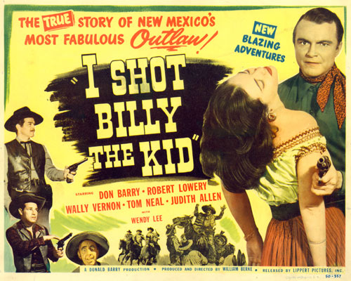 "Title card for ""I Shot Billy the Kid"" starring Don Barry."