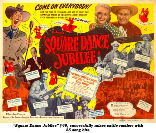 """Square Dance Jubilee"" ('49) successfully mixes cattle rustlers with 25 song hits."