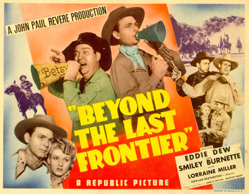 "Title card for ""Beyond the Last Frontier"" starring Eddie Dew."