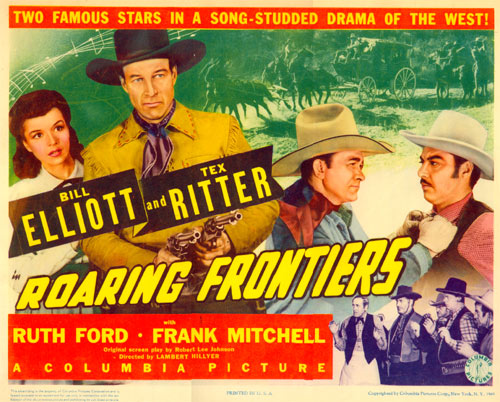 "Title card for ""Roaring Frontiers"" starring Bill Elliott and Tex Ritter."