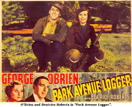 "O'Brien and Beatrice Roberts in ""Park Avenue Logger""."