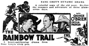 "Newspaper ad for ""The Rainbow Trail"" starring George O'Brien."