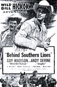 "Wild Bill Hickok in ""Behind Southern Lines"" newspaper ad."