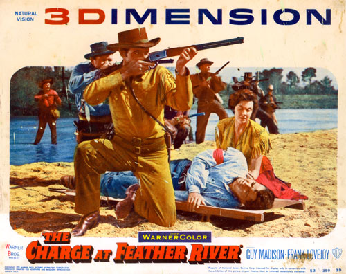 "Lobby card from ""Charge at Feather River"" Guy Madison 3-D film."