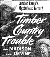 "Ad for ""Timber Country Trouble"" with Wild Bill Hickok."
