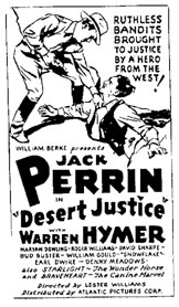 "Ad for Jack Perrin in ""Desert Justice""."