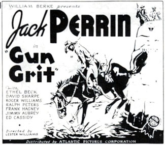"Ad for Jack Perrin in ""Gun Grit""."
