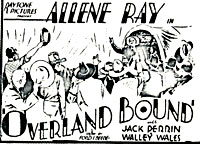 "Ad for ""Overland Bound"" starring Jack Perrin."