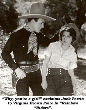 """Ahy, you're a girl!"" exclaims Jack Perrin to Virginia Brown Faire in ""Rainbow Riders""."