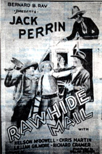 "Ad for Jack Perrin in ""Rawhide Mail""."