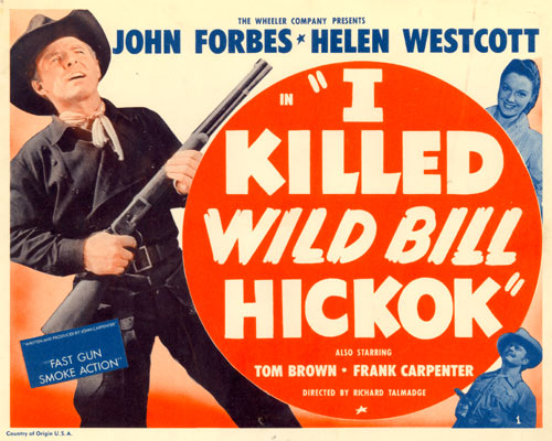 "Title card for ""I Killed Wild Bill Hickok""."