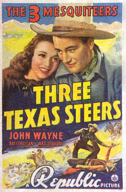 "Poster for ""Three Texas Steers"" starring John Wayne."
