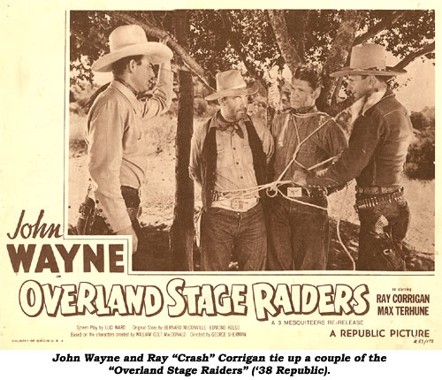"John Wayne and Ray ""Crash"" Corrigan tie up a couple of the ""Overland Stage Raiders"" ('38 Republic)."