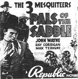 "Newspaper ad for The 3 Mesquiteers in ""Pals of the Saddle""."