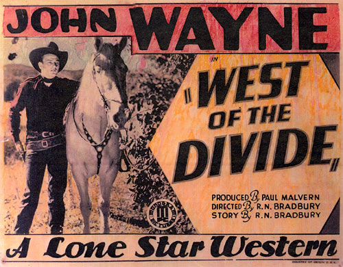 "Title card for John Wayne in ""West of the Divide""."