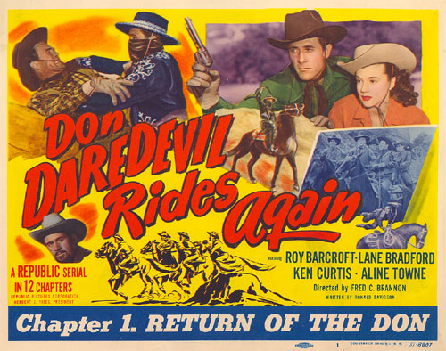 "Title Card for Chapter 1 of ""Don Daredevil Rides Again"" starring Ken Curtis."
