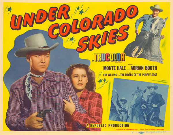 "Monte Hale in ""Under Colorado Skies"" lobby card."