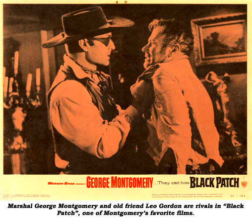 "Marshal George Montgomery and old friend Leo Gordon are rivals in ""Black Patch"", one of Montgomery's favorite films."